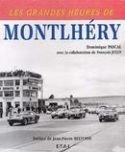 Livre : les grandes heures de Montlhéry