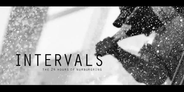 Vidéo : 24 Heures du Nürburgring - Intervals