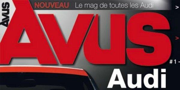 Avus Magazine, tout Audi
