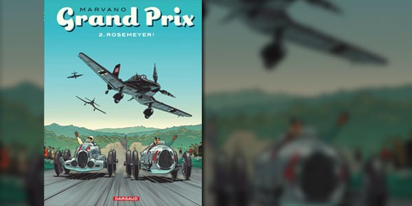 BD Grand Prix :  Rosemeyer,  tome 2