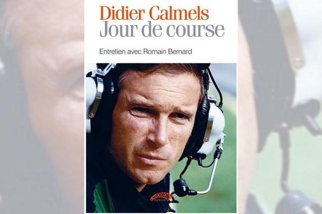 Vient de paraître : Didier Calmels Jour de Course