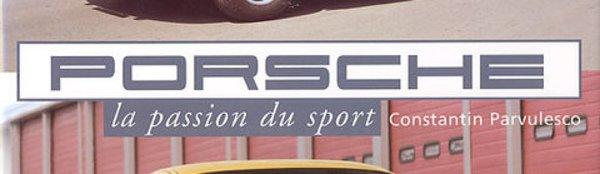 """A lire : """"Porsche, la passion du sport"""""""