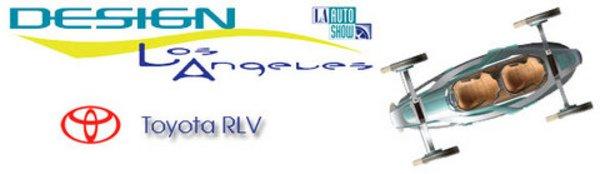 Design L.A.: Toyota RLV